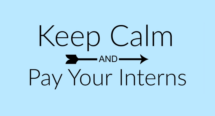Keep Calm & Pay Your Interns