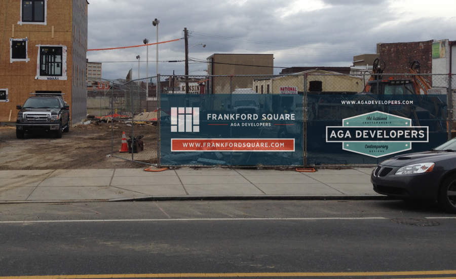 Frankford Square Townhome Printed Fence Billboard Announcement